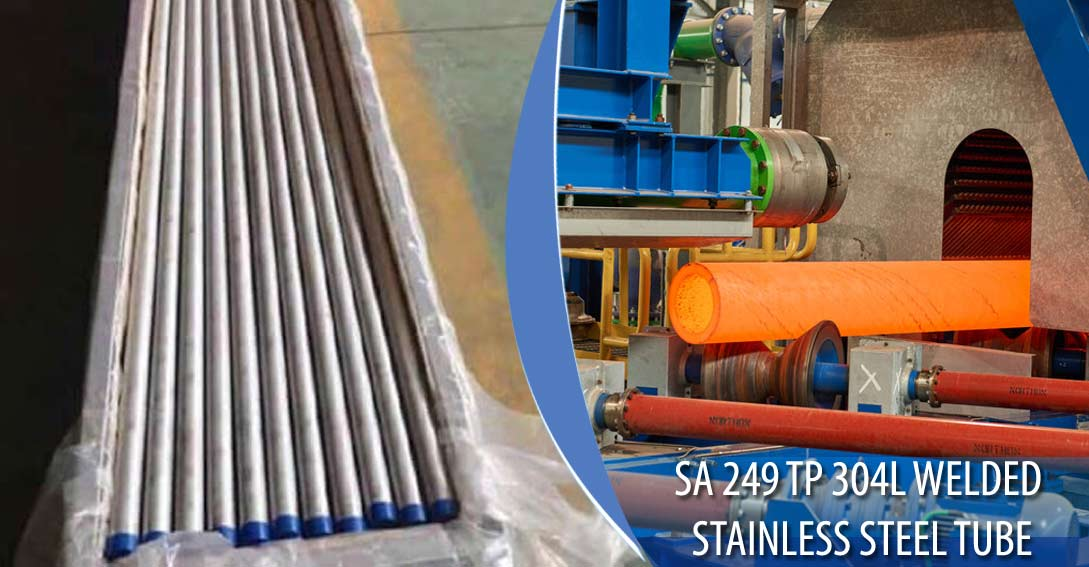 ASME SA 249 TP 304L Welded Stainless Steel Tubing