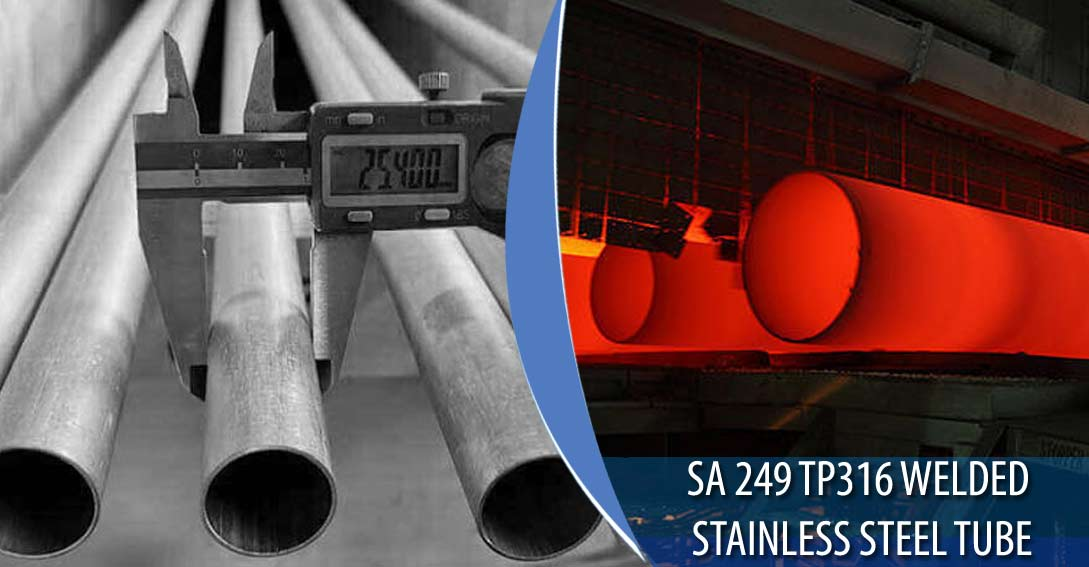 ASME SA 249 TP 316 Welded Stainless Steel Tubing