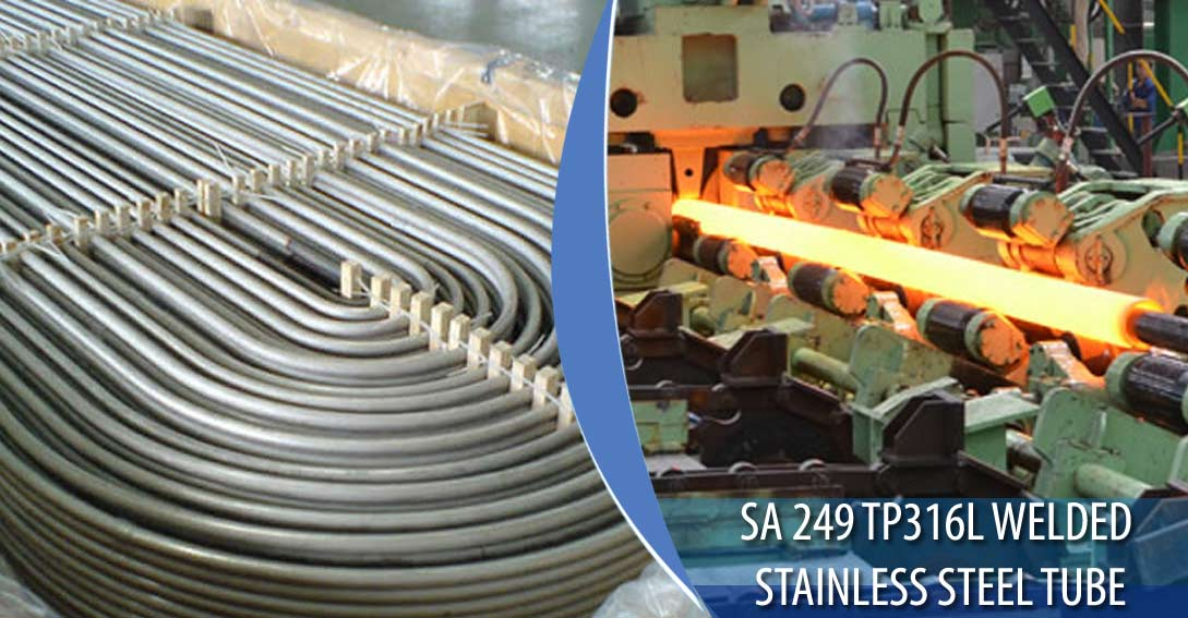 ASME SA 249 TP316L Welded Stainless Steel Tubing