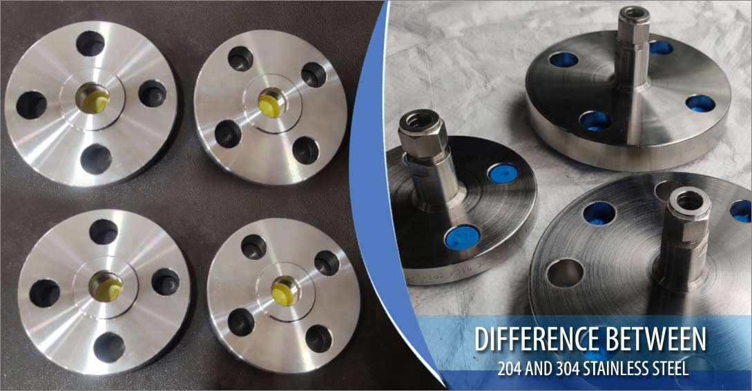 Difference between 204 and 304 Stainless Steel