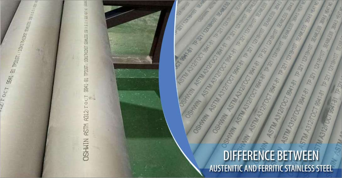 Difference between austenitic and ferritic stainless steel