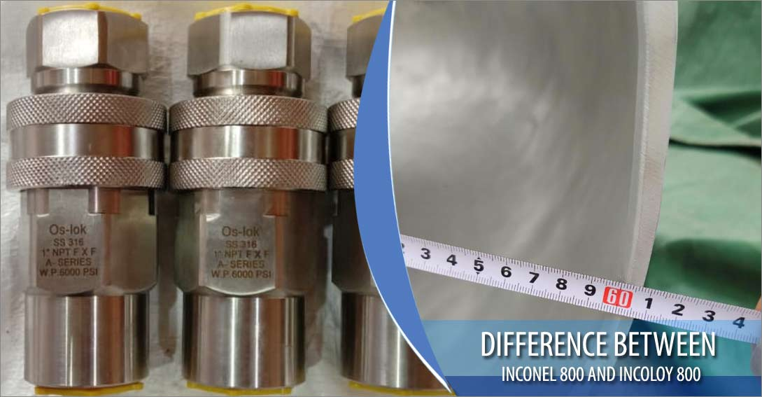 Difference between Inconel 800 and Incoloy 800