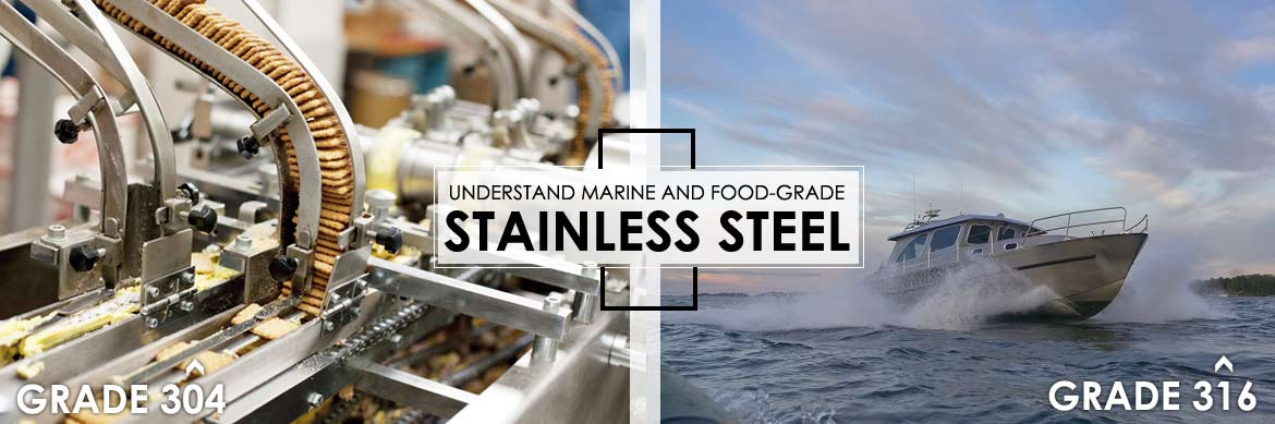 Marine and food-grade stainless steel